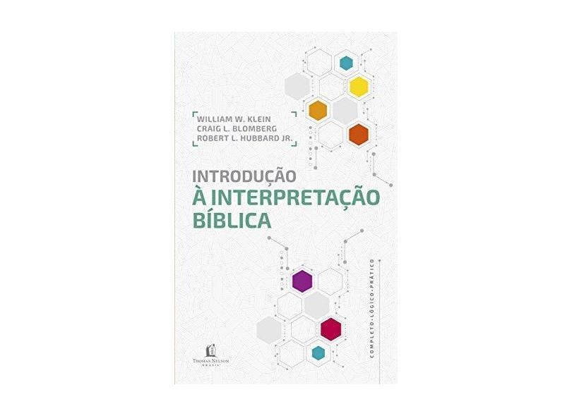 Introdução À Interpretação Bíblica - William W. Klein - 9788578609511
