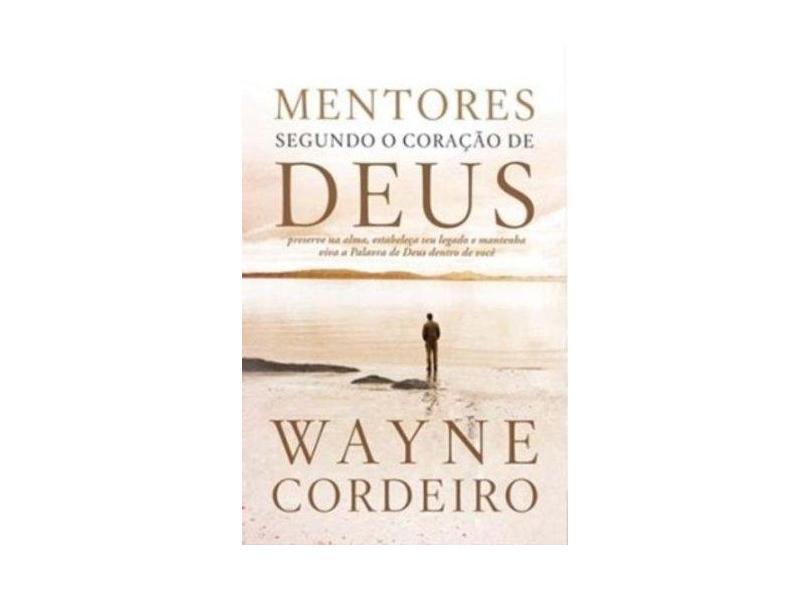 Mentores Segundo O Coração De Deus - Capa Dura - 9788538300847