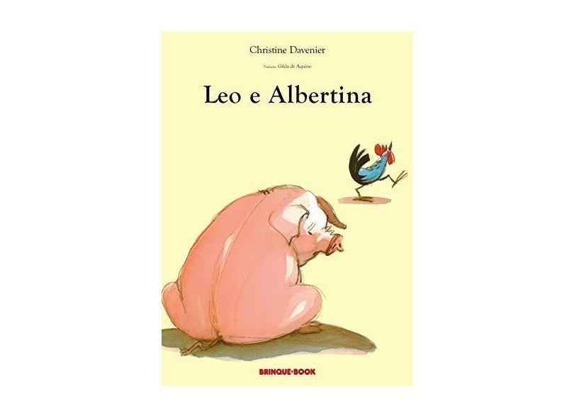 Leo e Albertina - Davenier, Christine - 9788574120232