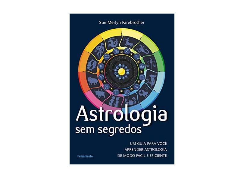 Astrologia sem Segredos - Capa Comum - 9788531519062