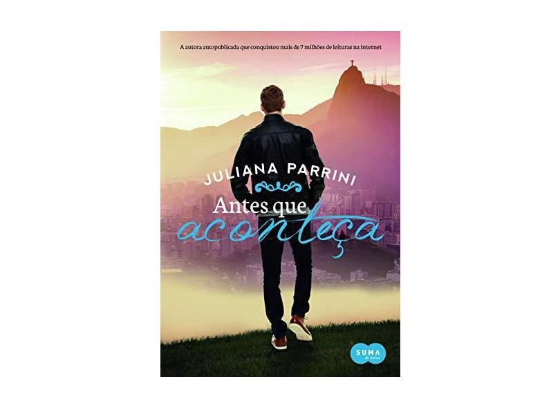 Antes Que Aconteça - Parrini, Juliana - 9788581053110