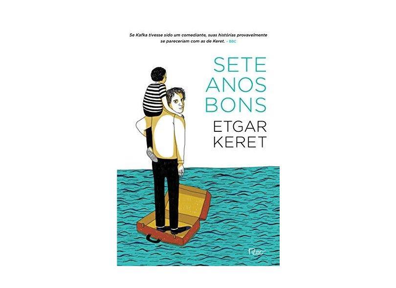 SETE ANOS BONS - Etgar Keret - 9788532529749