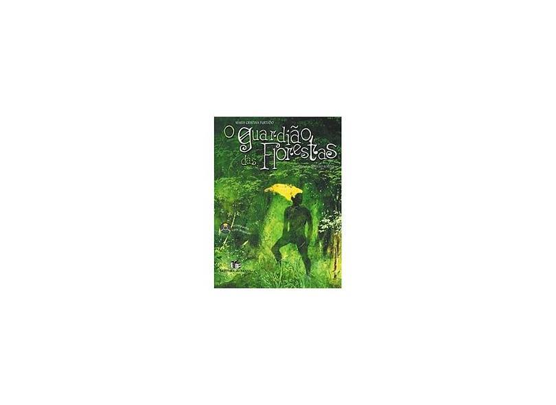 O Guardião das Florestas - Contém CD - Furtado, Maria Cristina - 9788510041461
