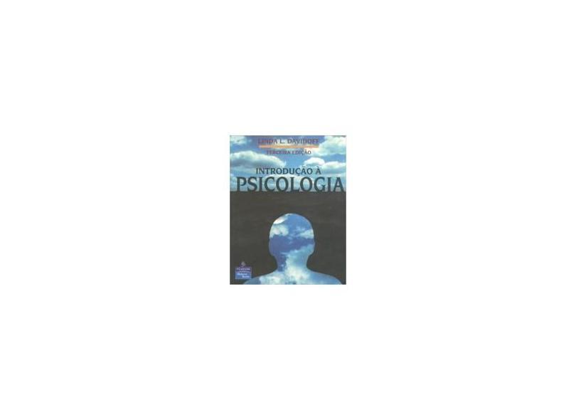 Introdução À Psicologia - Davidoff, Linda L. - 9788534611251