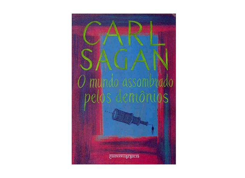 O Mundo Assombrado Pelos Demônios - Ed. De Bolso - Sagan, Carl - 9788535908343