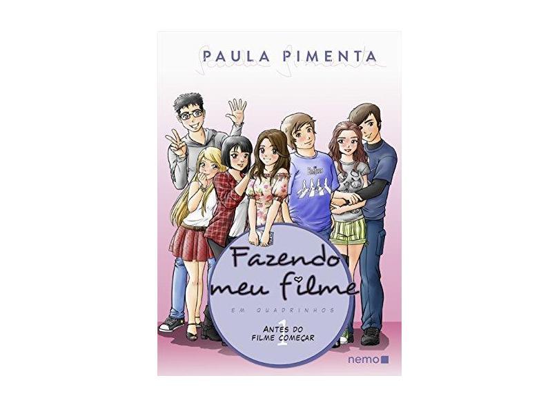 Fazendo Meu Filme Em Quadrinhos - Antes do Filme Começar - Vol. 1 - Pimenta, Paula - 9788582861097