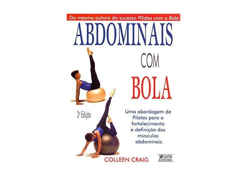 Abdominais Com A Bola - Capa Comum - 9788576550464