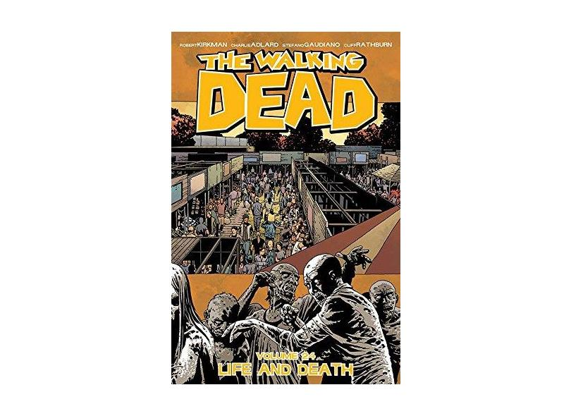 The Walking Dead Volume 24 - Robert Kirkman - 9781632154026