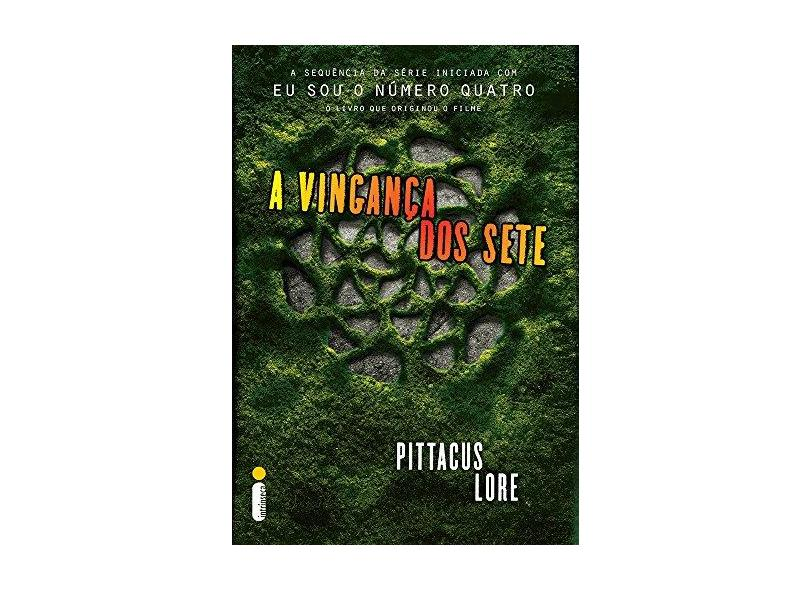 A Vingança dos Sete - Pittacus Lore - 9788580576269