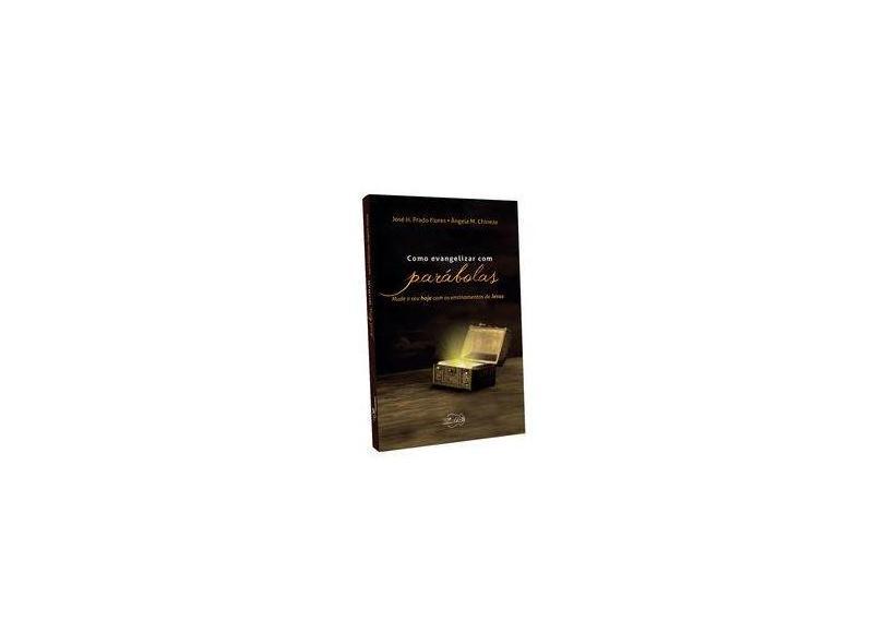 Como Evangelizar com Parábolas - Ângela M. Chineze - 9788576779858