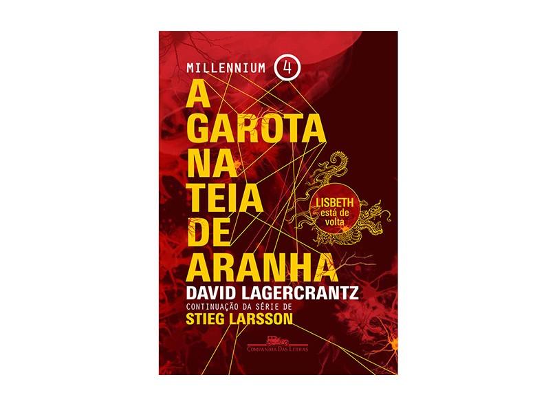 A Garota na Teia de Aranha - Millenium 4 - Lagercrantz, David - 9788535926101