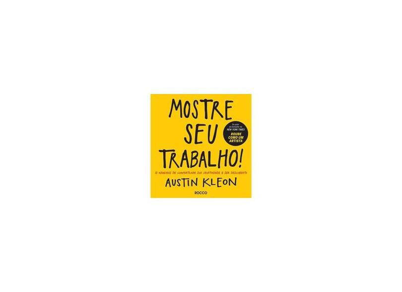 Mostre Seu Trabalho - Austin Kleon - 9788532530905