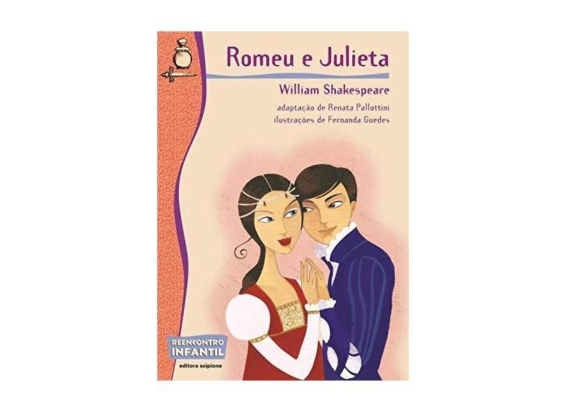Romeu e Julieta - Col. Reencontro Infantil - Shakespeare, William - 9788526267541