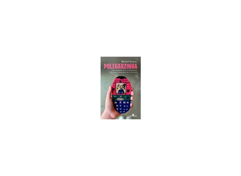 Polegarzinha - Serres, Michel - 9788528616460