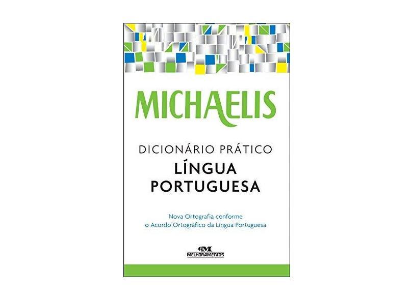 Michaelis - Dicionário Prático - Língua Portuguesa - Michaelis; - 9788506078594