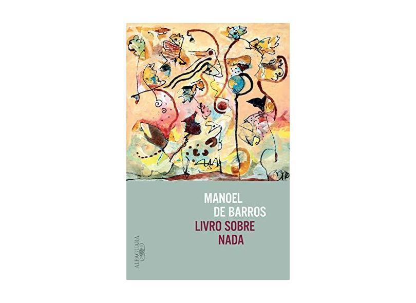 Livro Sobre Nada - Manoel De Barros - 9788556520289