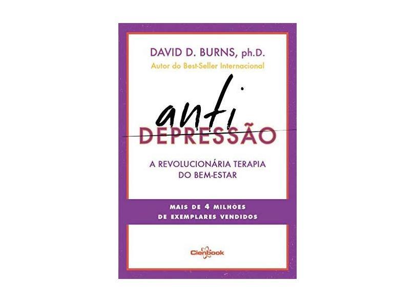 Antidepressão. A Revolucionária Terapia do Bem-Estar - Capa Comum - 9788568224014