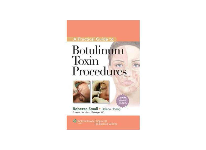 PRACTICAL GUIDE TO BOTULINUM TOXIN PROCEDURES - Small - 9781609131470