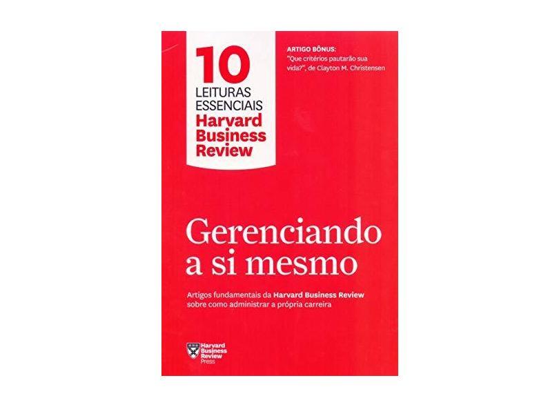 Gerenciando A Si Mesmo - Harvard Business Review - 9788543106489