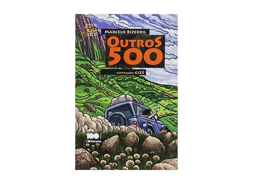 Outros 500 - Conforme a Nova Ortografia - Col. Jabuti - Bizerril, Marcelo Ximenes Aguiar - 9788502072978