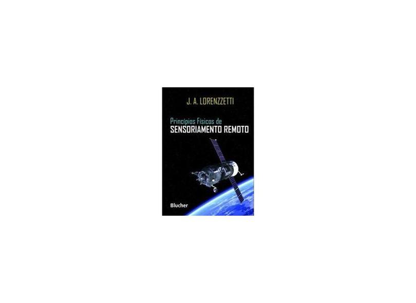 Princípios Físicos de Sensoriamento Remoto - Capa Comum - 9788521208358