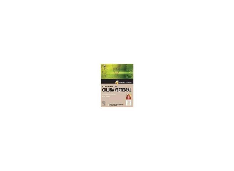 Cirurgia da Coluna Vertebral - Acompanha DVD - 1ª Ed. - Vaccaro, Alexander R.; Baron, Eli M. - 9788535231748