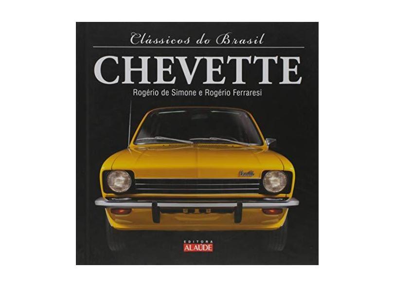 Clássicos do Brasil. Chevette - Capa Dura - 9788578812911
