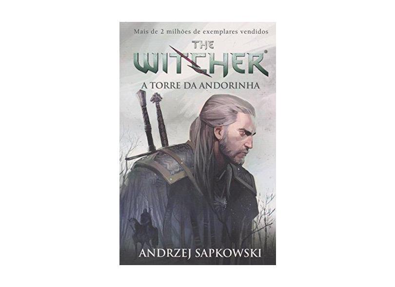 Torre da Andorinha, A: Série The Witche - Capa Tradicional - Andrzej Sapkowski - 9788546900978