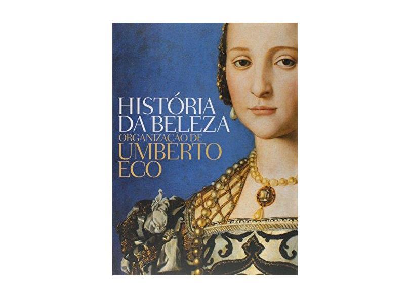 História da Beleza - Brochura - Eco, Umberto - 9788501090881