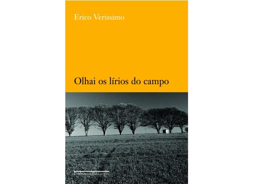 Olhai os Lírios do Campo - Verissimo, Erico - 9788535906097