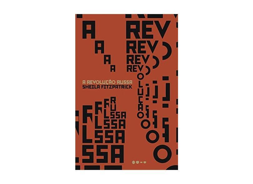 A Revolução Russa - Sheila Fitzpatrick - 9788593828140