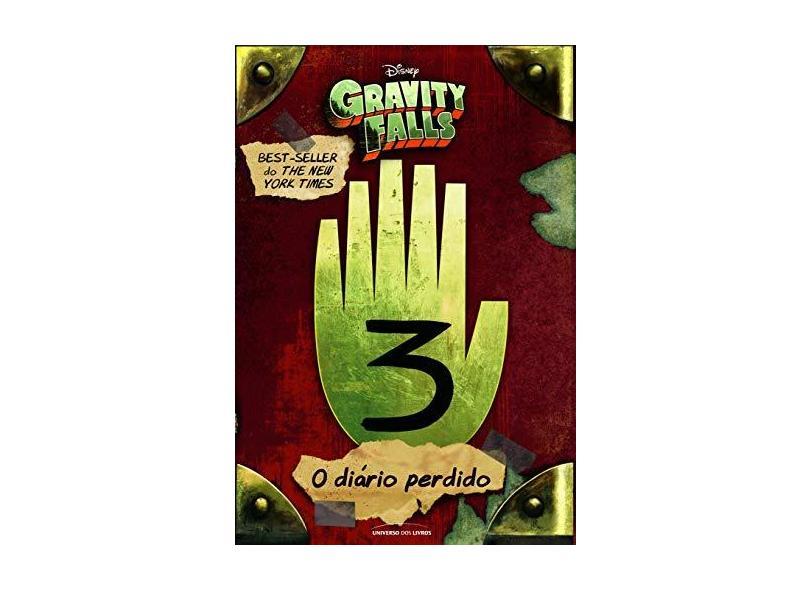 O Diário De Gravity Falls - Vol. 3 - Hirsch, Alex - 9788550303628