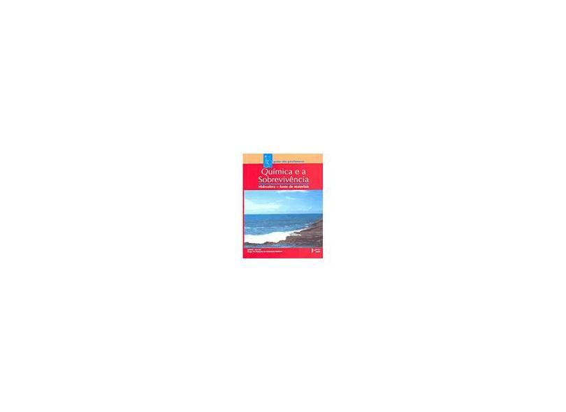 Química E A Sobrevivência: Hidrosfera - Livro Do Professor - Gepeq/iq-usp - 9788531407055