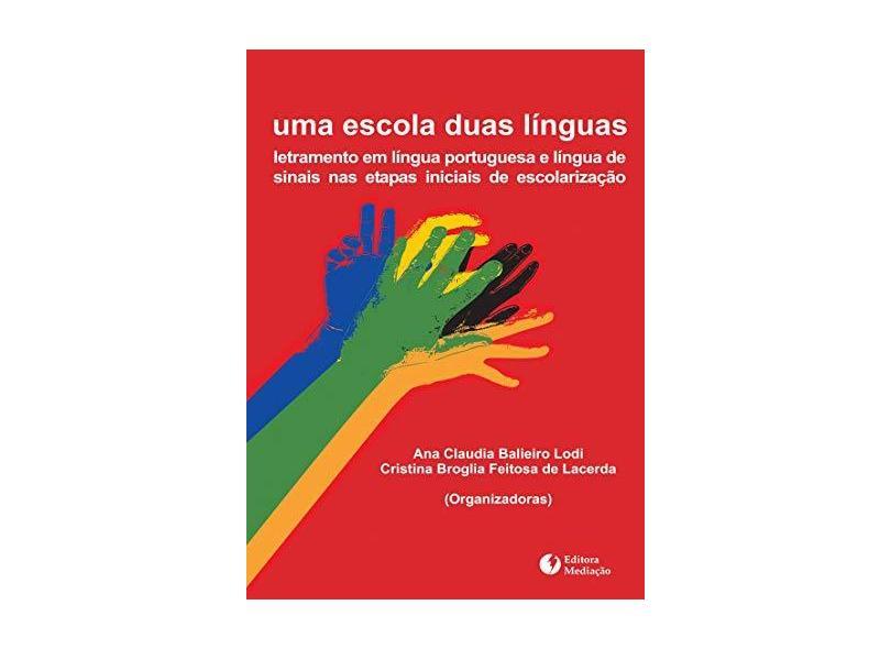 Uma Escola Duas Línguas - Lodi, Ana Claudia Balieiro - 9788577060443