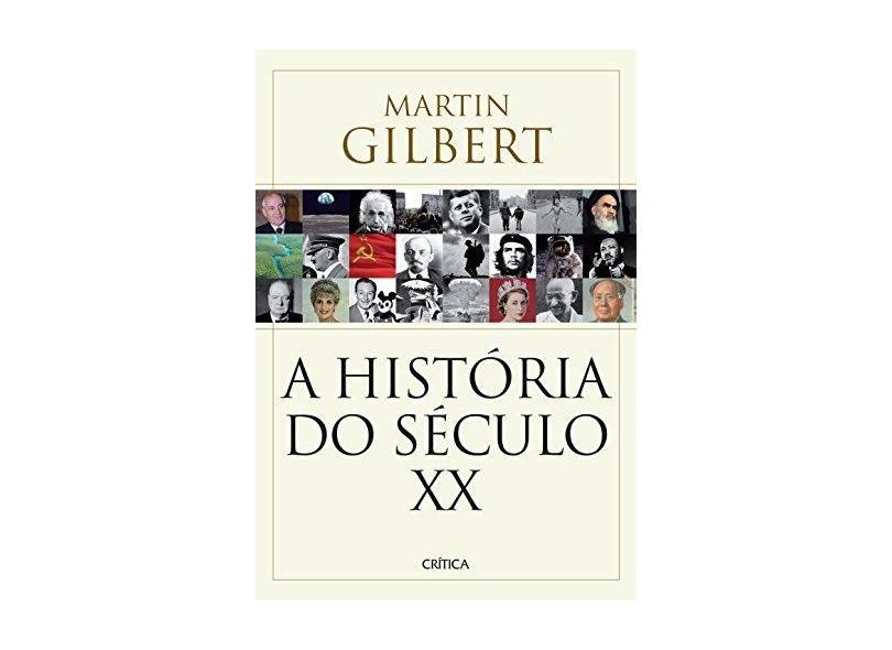 História do Século Xx, A - Martin Gilbert - 9788542207927