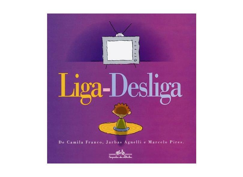 Liga-desliga - Franco, Camila - 9788585466138