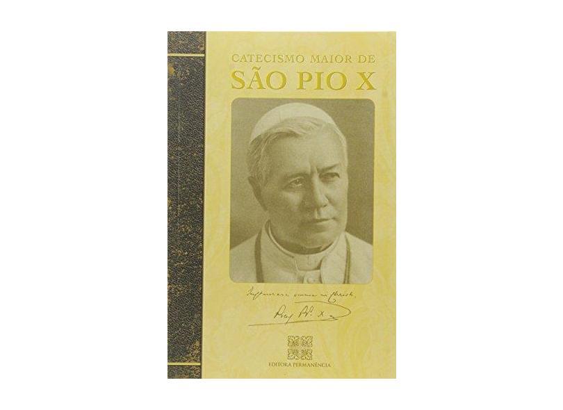 Catecismo Maior de São Pio X - São Pio X - 9788585432218