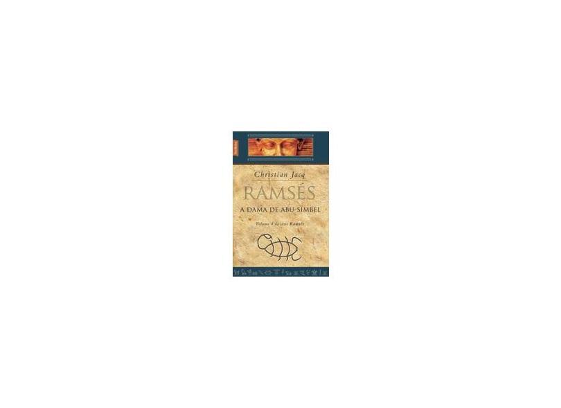 Ramsés - A Dama de Abu-simbel - Vol. IV - Ed. De Bolso - Jacq, Christian - 9788577990313