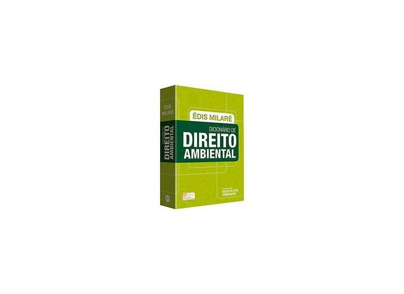 Dicionário de Direito Ambiental - Milaré, Édis - 9788520359129