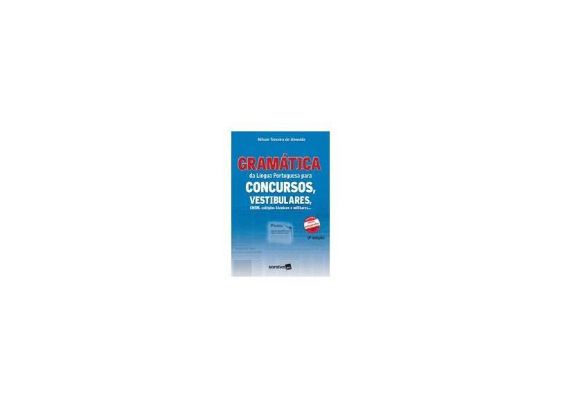 Gramática da Língua Portuguesa para Concursos ... Conforme Nova Ortograf C/ CD Áudio - 9ª Ed. 2009 - Almeida, Nilson Teixeira De - 9788502076419