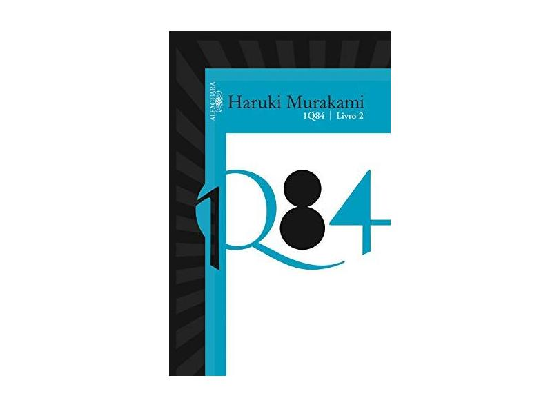 1Q84 - Vol. 2 - Murakami, Haruki - 9788579622052