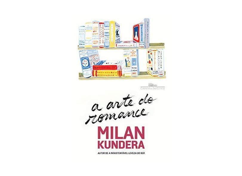 Arte do Romance, A - Milan Kundera - 9788535927986