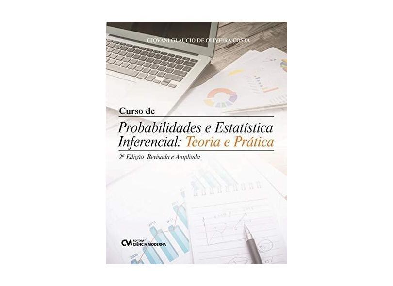 """Curso De Probabilidades E Estatística Inferencial - """"glaucio, Giovani"""" - 9788539909124"""