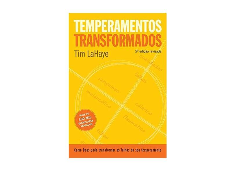 Temperamentos Transformados - 2ª Ed. - Lahaye, Tim - 9788573255348