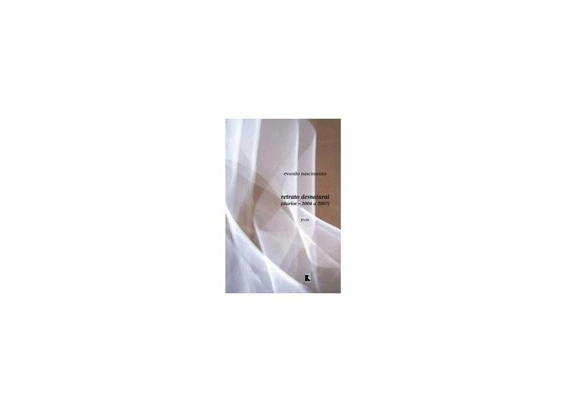 Retrato Desnatural - Nascimento, Evando - 9788501082305