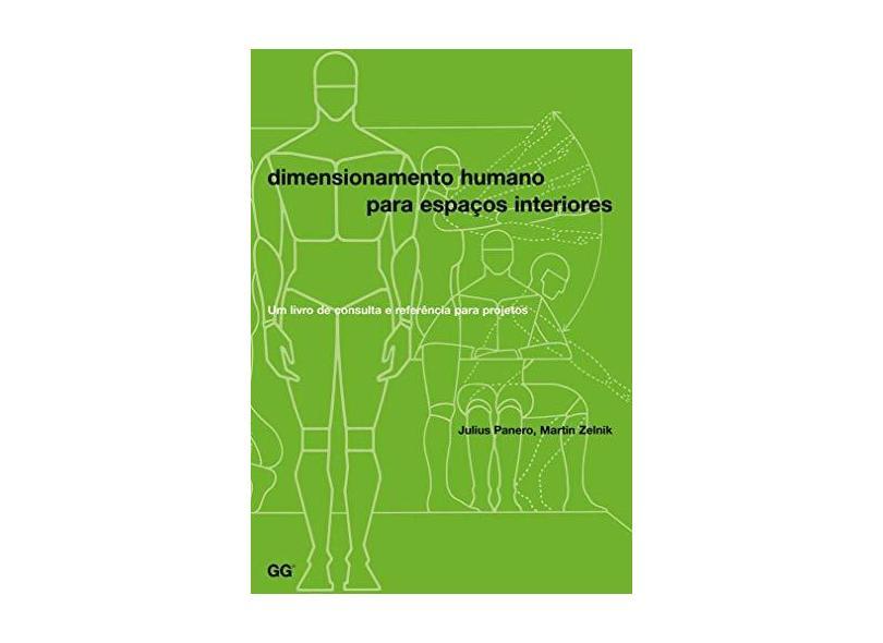Dimensionamento Humano Para Espaços Interiores - 2ª Ed. 2016 - Panero, Julius - 9788584520114