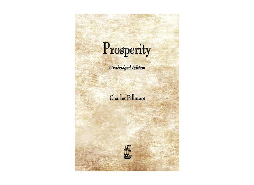 Prosperity - Charles Fillmore - 9781603866439