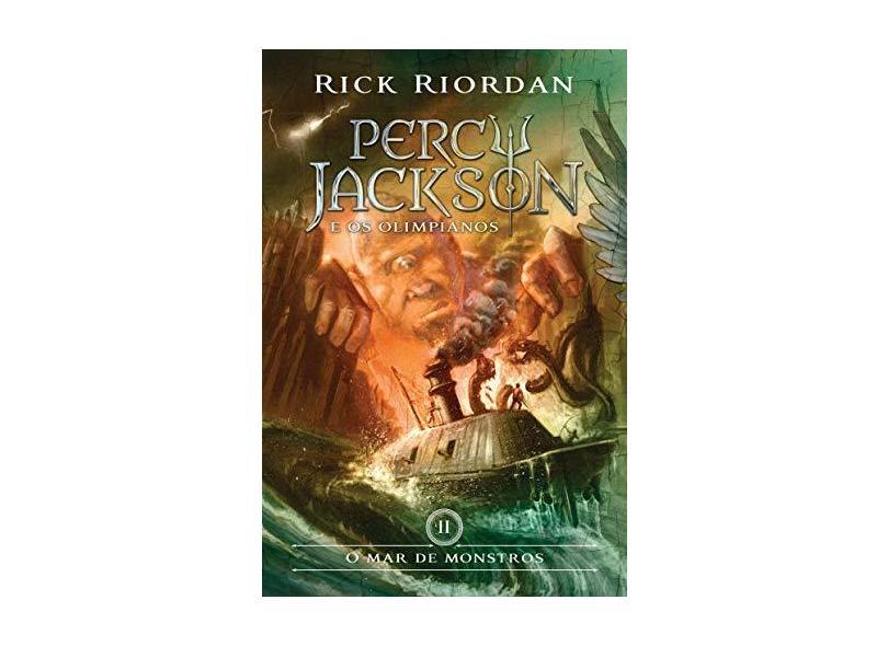 O Mar de Monstros - Coleção Percy Jackson e os Olimpianos - Vol. 2 - Rick Riordan - 9788580575408