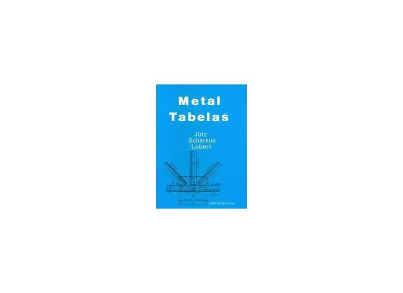 Metal Tabelas - Lobert S. Jutz - 9788429160598