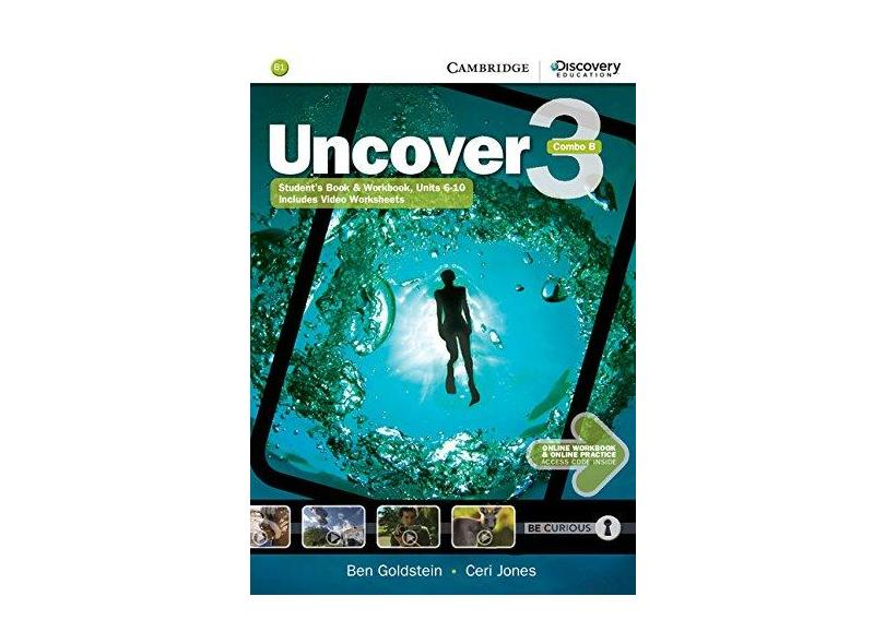 Uncover Level 3 Combo B with Online Workbook and Online Practice - Ben Goldstein - 9781107515116